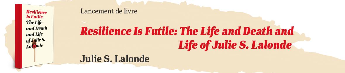 Lancement du livre de Julie S. Lalonde, le 11 mars 2020