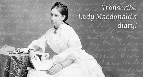 Transcribe Lady Macdonald's diary!