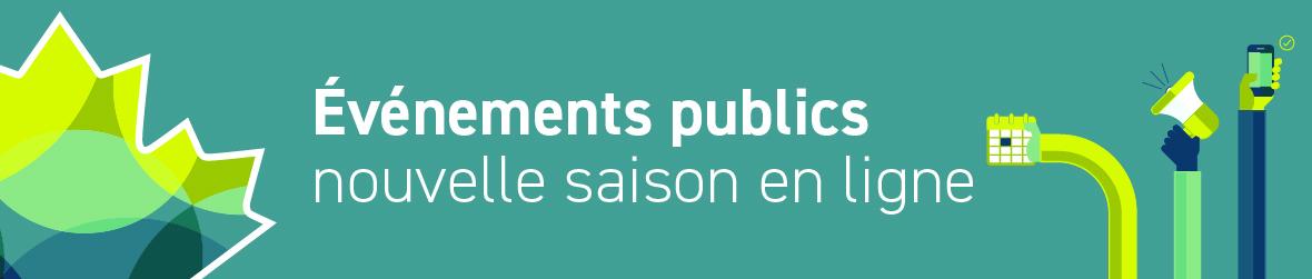 Événements publics : nouvelle saison en ligne